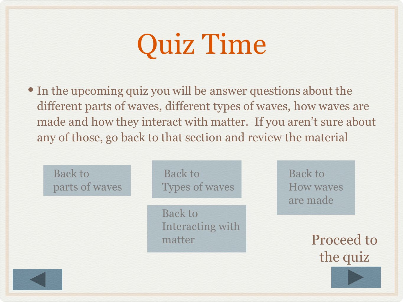 Quiz Time Proceed to the quiz
