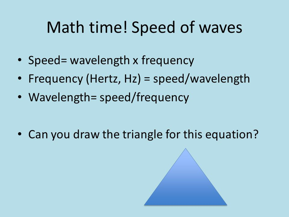 Math time! Speed of waves