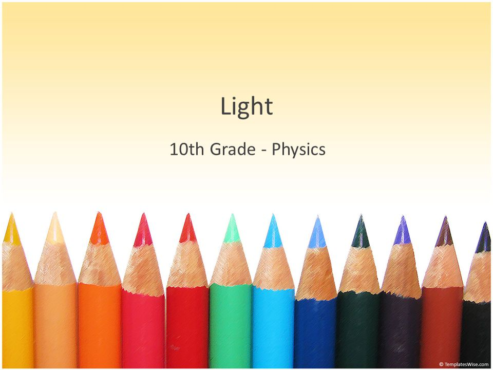 Light 10th Grade - Physics