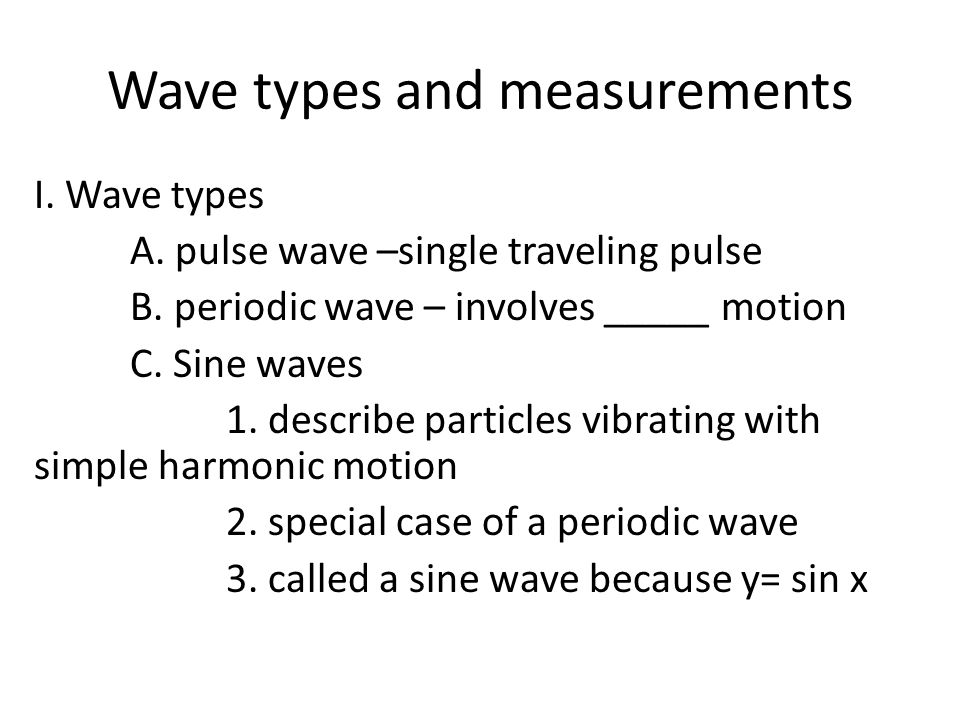 Wave types and measurements