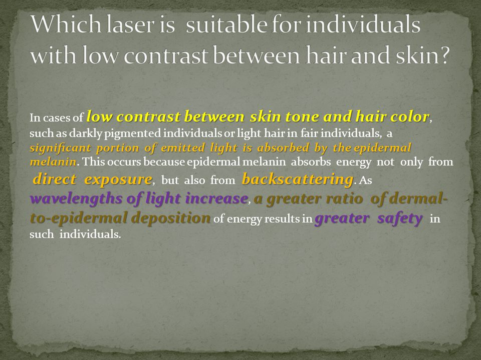Which laser is suitable for individuals with low contrast between hair and skin