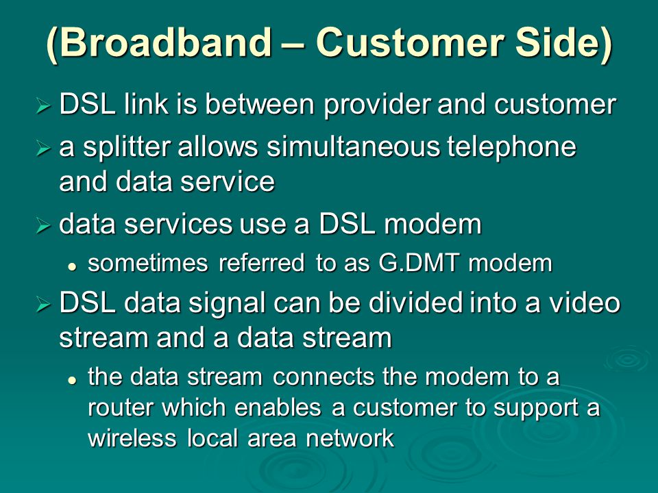 (Broadband – Customer Side)