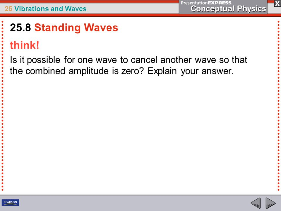 25.8 Standing Waves think.