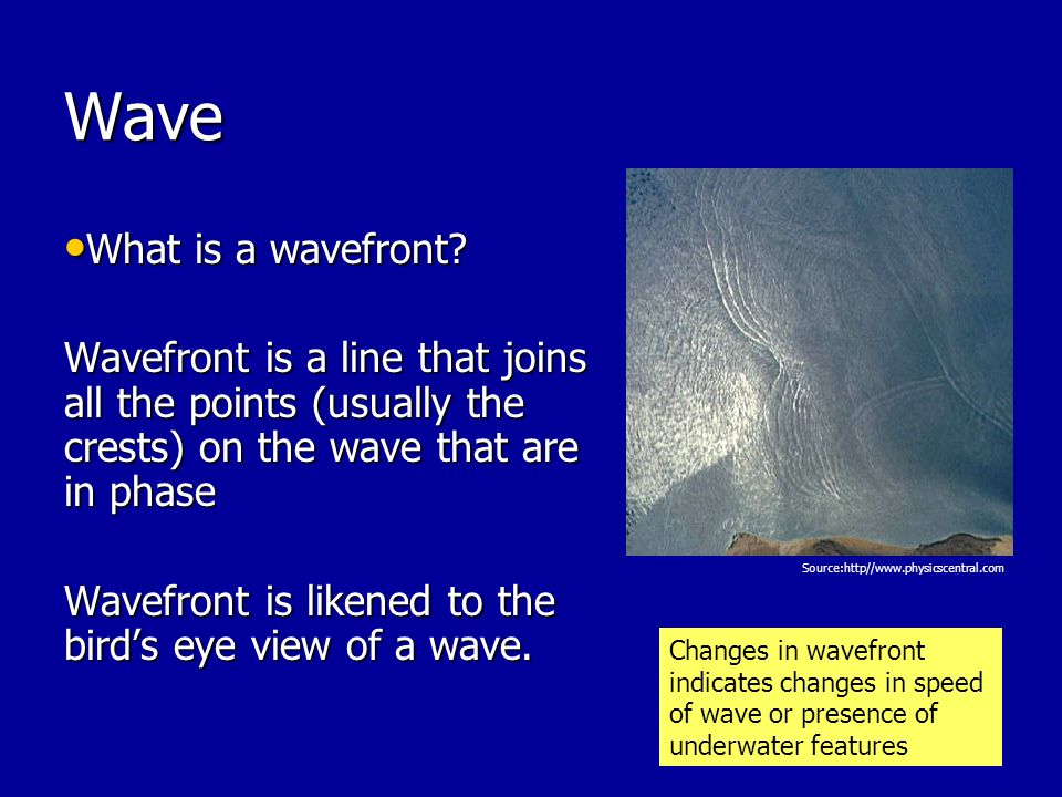 Wave What is a wavefront