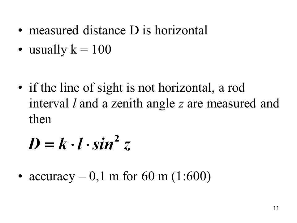 measured distance D is horizontal