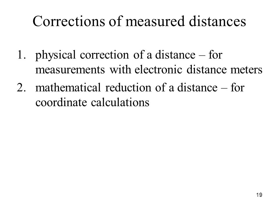 Corrections of measured distances