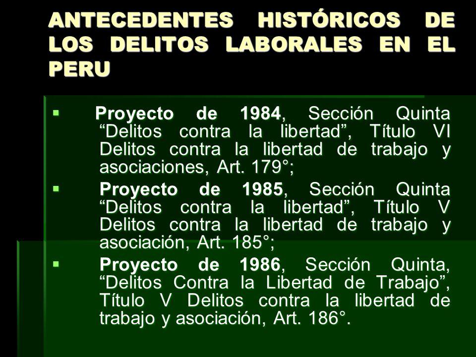 ANTECEDENTES HISTÓRICOS DE LOS DELITOS LABORALES EN EL PERU