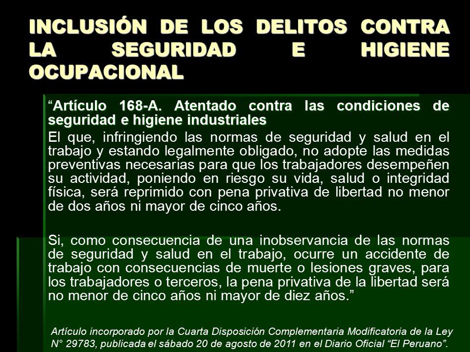 INCLUSIÓN DE LOS DELITOS CONTRA LA SEGURIDAD E HIGIENE OCUPACIONAL