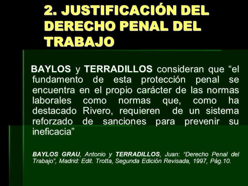 2. JUSTIFICACIÓN DEL DERECHO PENAL DEL TRABAJO