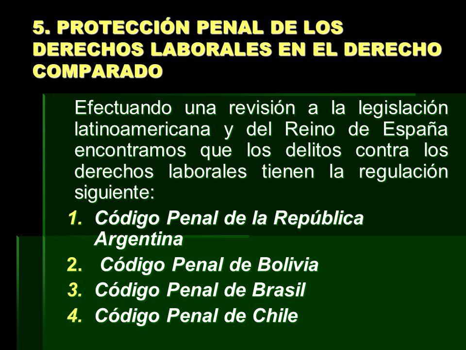 5. PROTECCIÓN PENAL DE LOS DERECHOS LABORALES EN EL DERECHO COMPARADO
