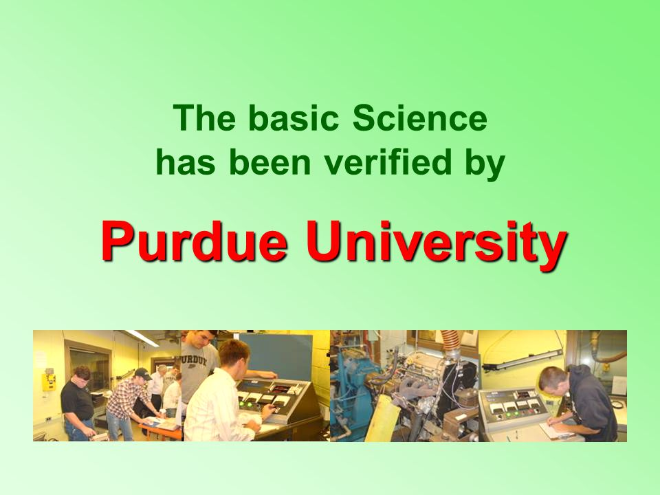 The basic Science has been verified by