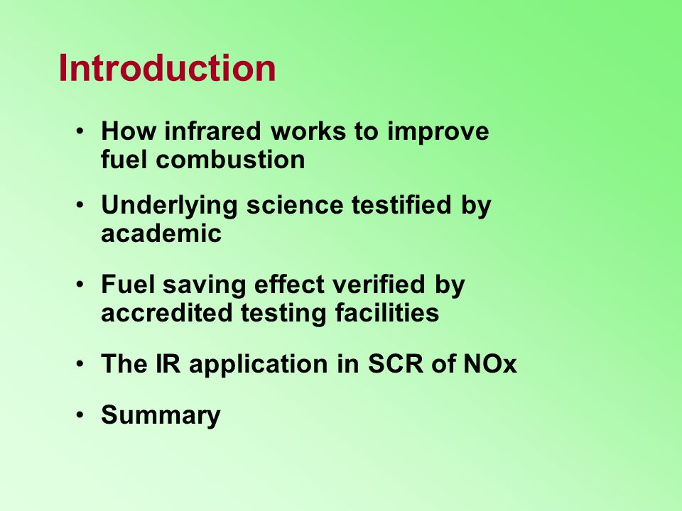 Introduction How infrared works to improve fuel combustion