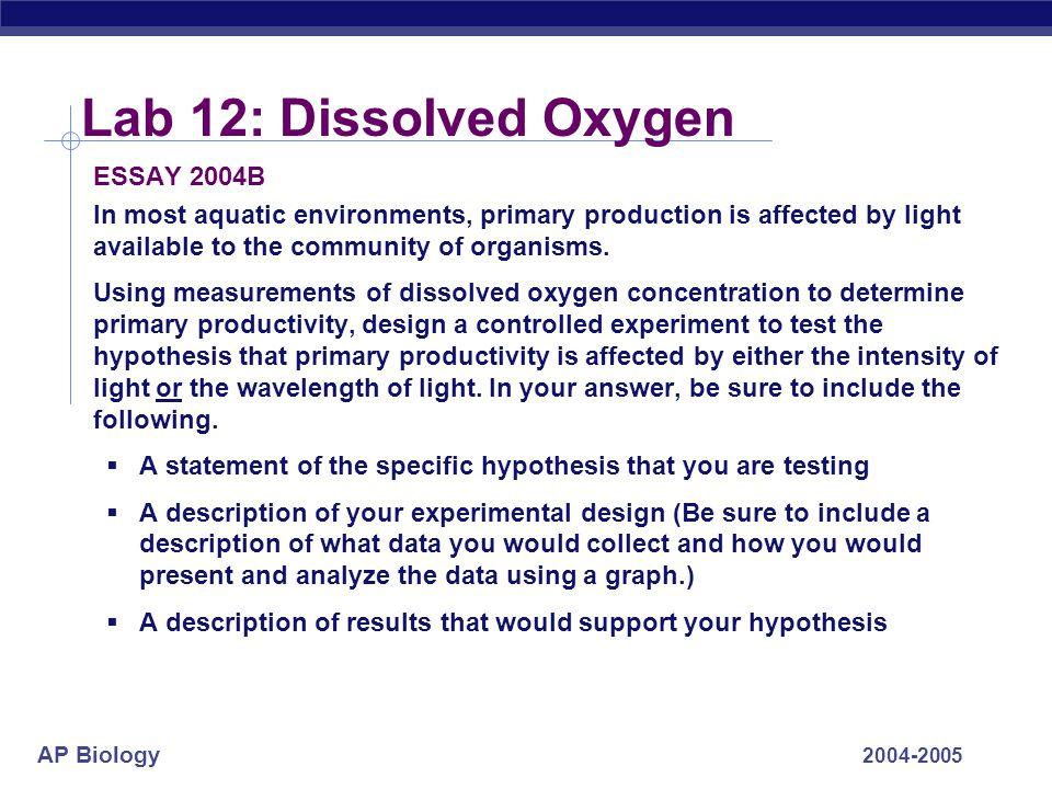 Lab 12: Dissolved Oxygen ESSAY 2004B