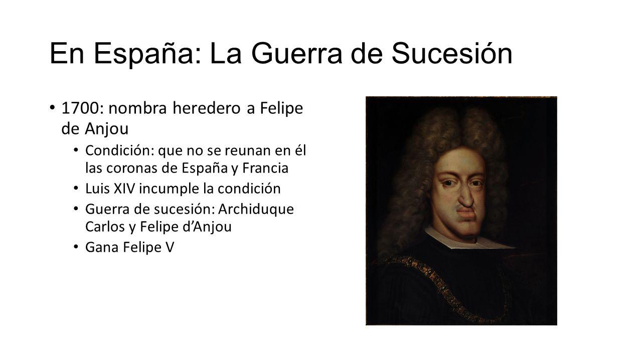 En España: La Guerra de Sucesión