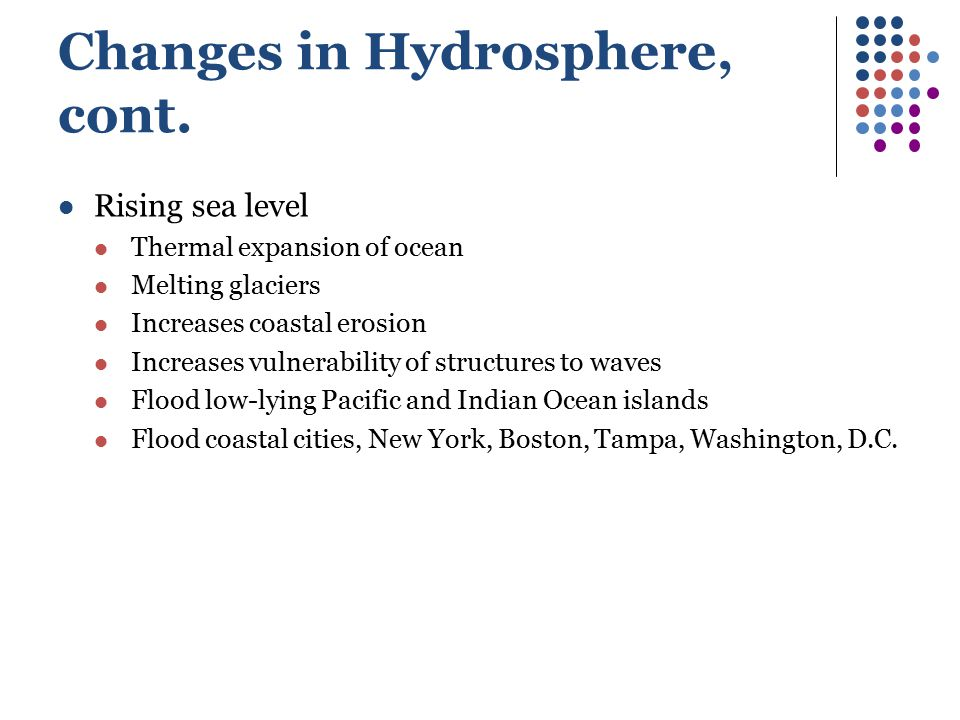 Changes in Hydrosphere, cont.