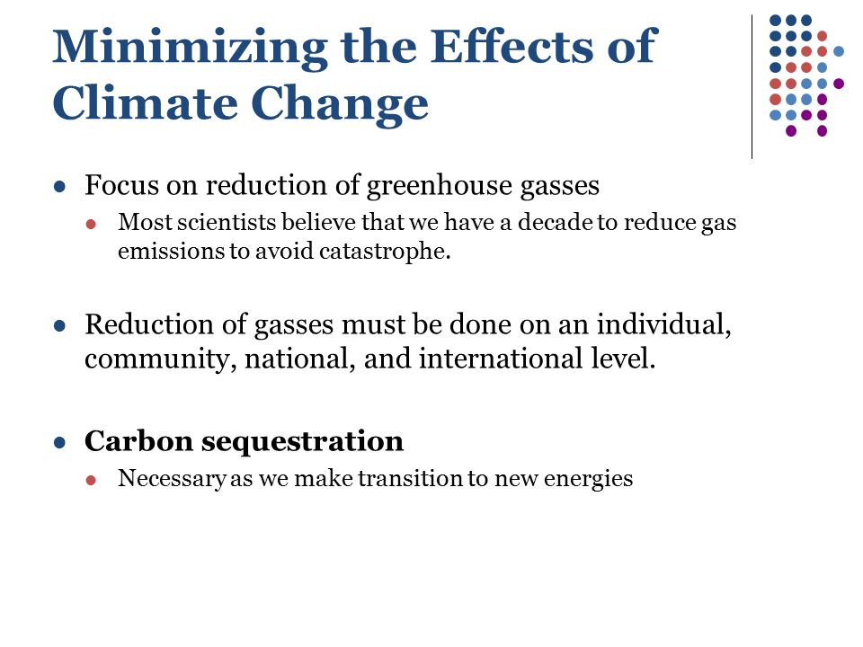 Minimizing the Effects of Climate Change