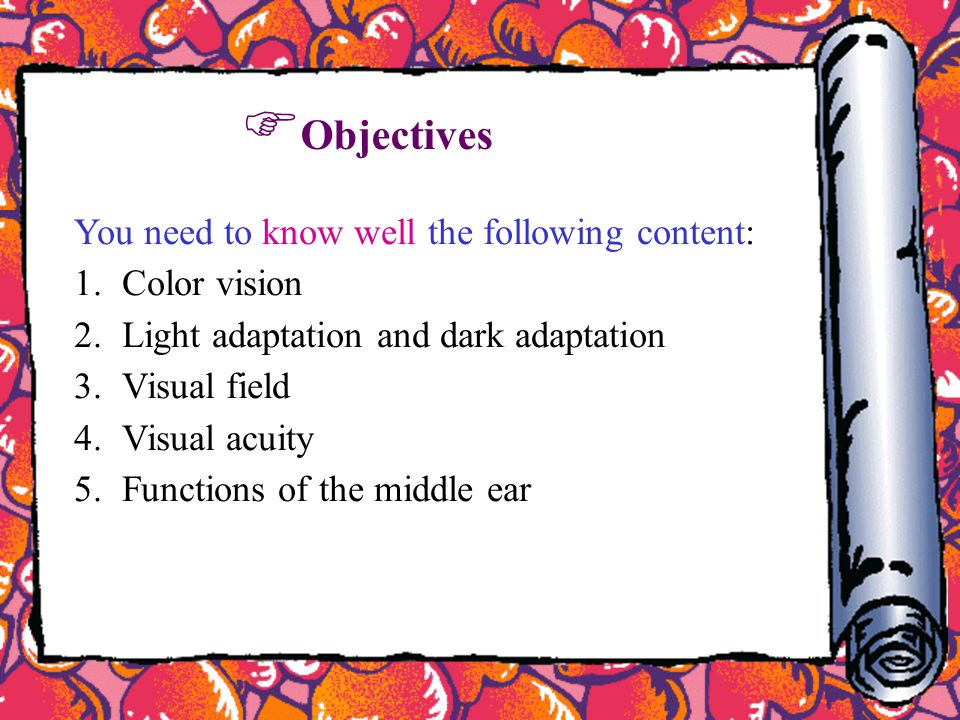 Objectives You need to know well the following content: Color vision