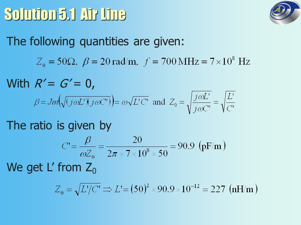 Solution 5.1 Air Line The following quantities are given: