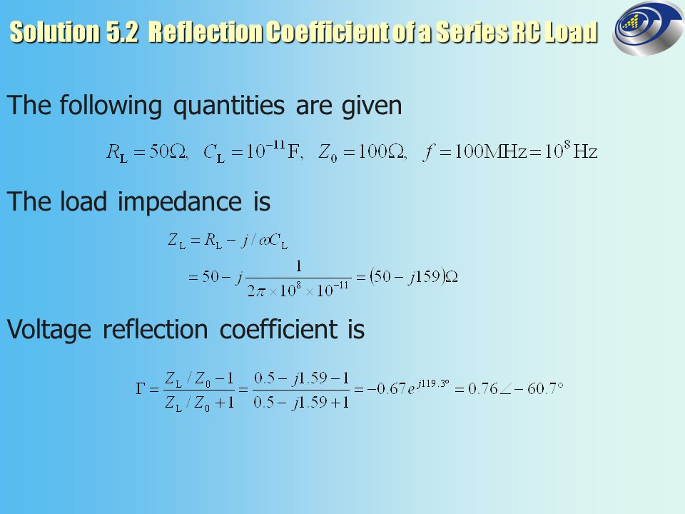 Solution 5.2 Reflection Coefficient of a Series RC Load