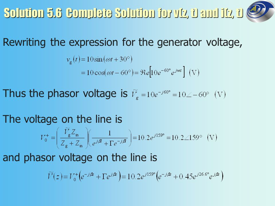 Solution 5.6 Complete Solution for v(z, t) and i(z, t)