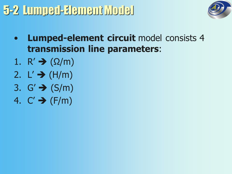 5-2 Lumped-Element Model