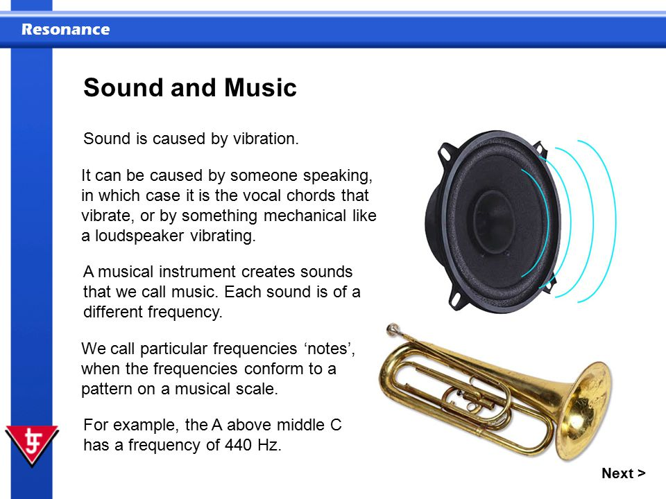 Sound and Music Sound is caused by vibration.