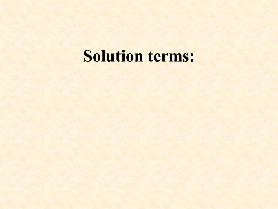 Solution terms: