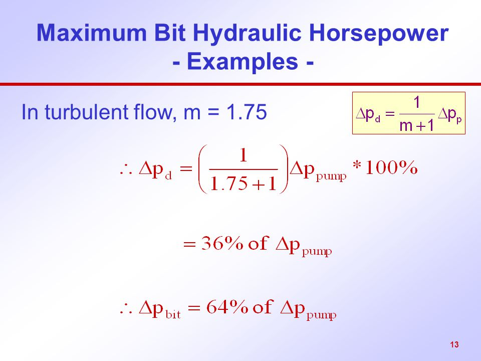 Maximum Bit Hydraulic Horsepower - Examples -