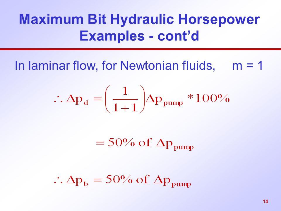 Maximum Bit Hydraulic Horsepower Examples - cont'd