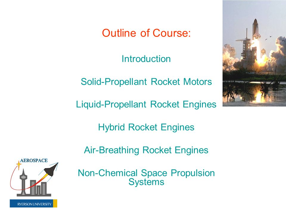 Outline of Course: Introduction Solid-Propellant Rocket Motors