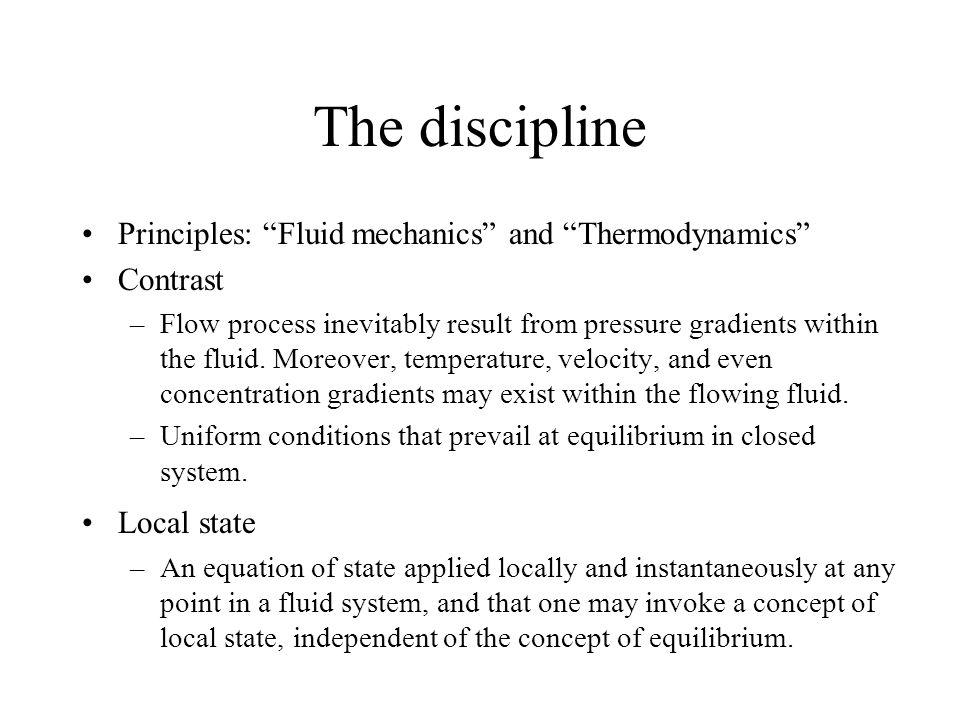 The discipline Principles: Fluid mechanics and Thermodynamics