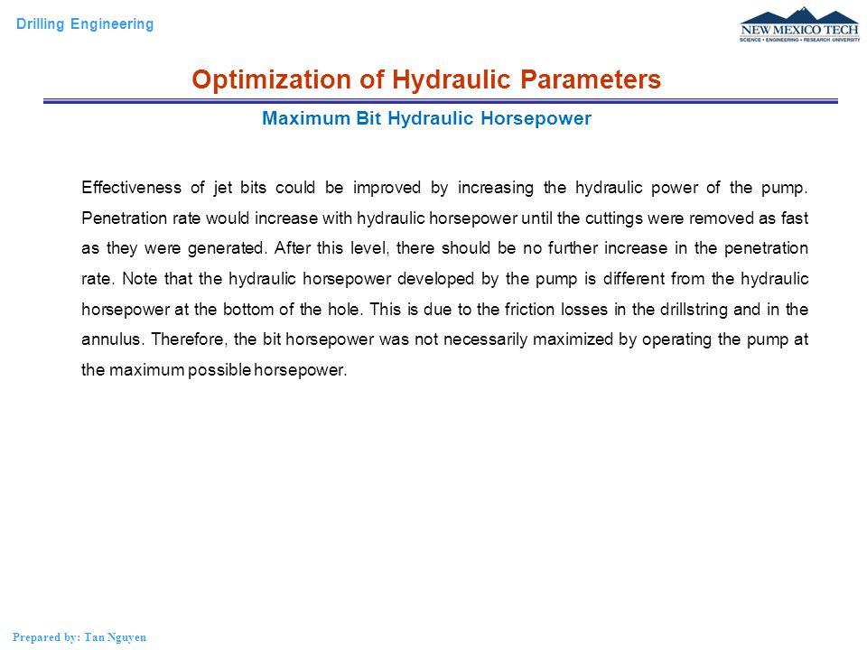 Optimization of Hydraulic Parameters Maximum Bit Hydraulic Horsepower