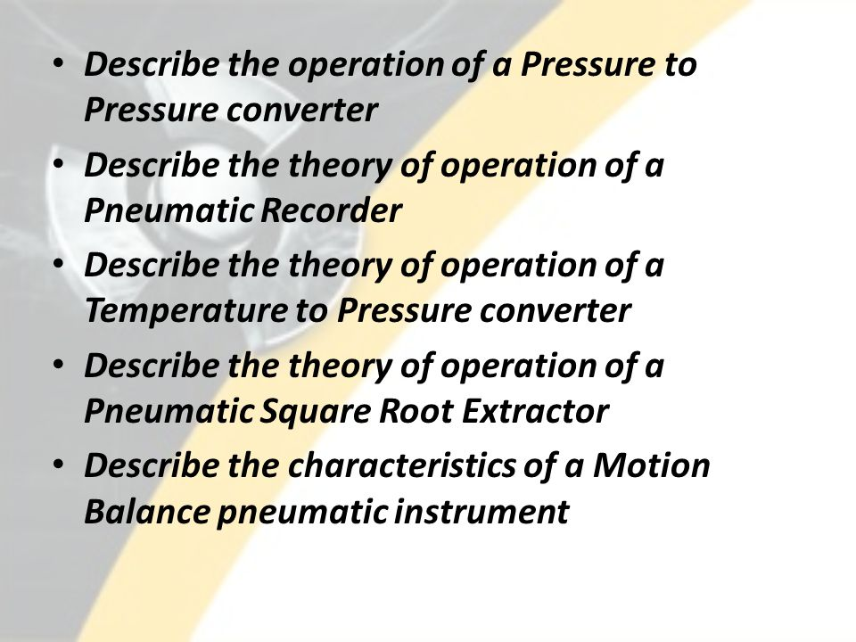 Describe the operation of a Pressure to Pressure converter