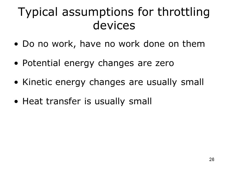 Typical assumptions for throttling devices