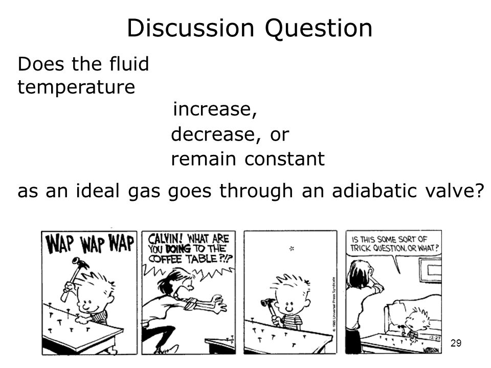 Discussion Question Does the fluid temperature increase, decrease, or