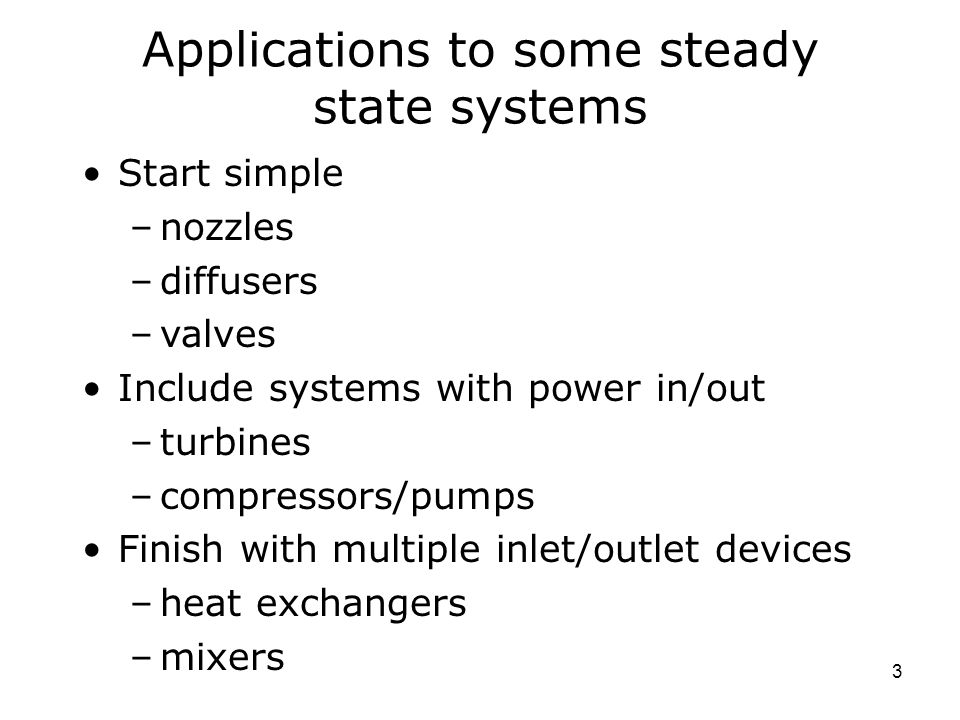 Applications to some steady state systems