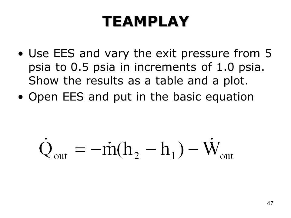 TEAMPLAY Use EES and vary the exit pressure from 5 psia to 0.5 psia in increments of 1.0 psia. Show the results as a table and a plot.