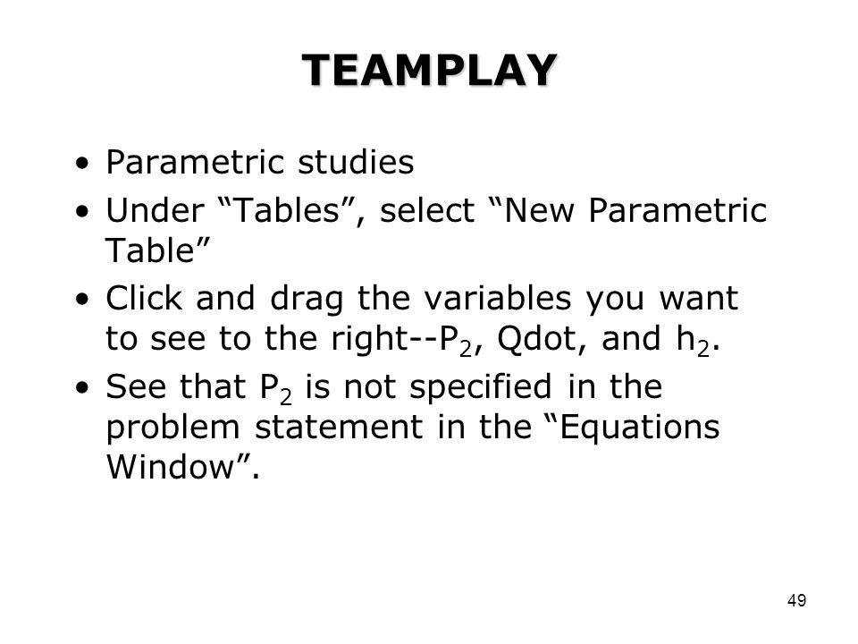 TEAMPLAY Parametric studies