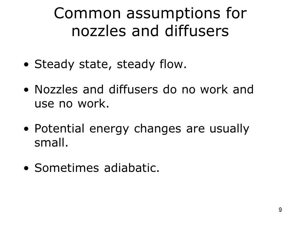 Common assumptions for nozzles and diffusers
