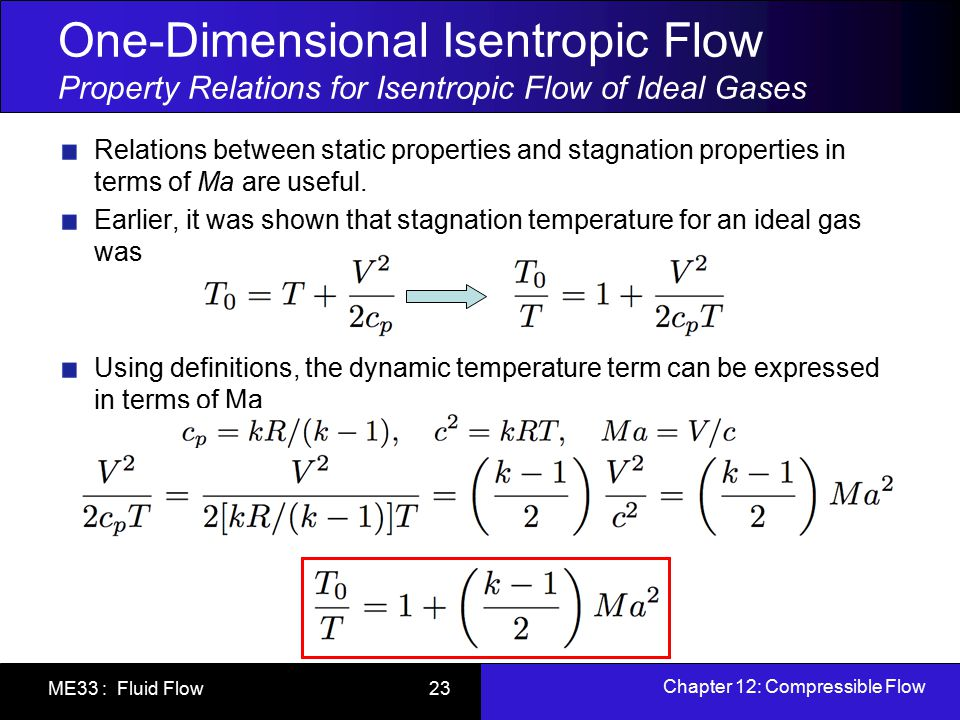 One-Dimensional Isentropic Flow Property Relations for Isentropic Flow of Ideal Gases