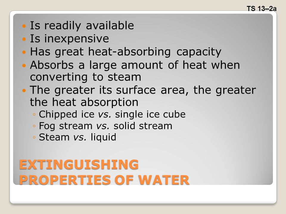 EXTINGUISHING PROPERTIES OF WATER