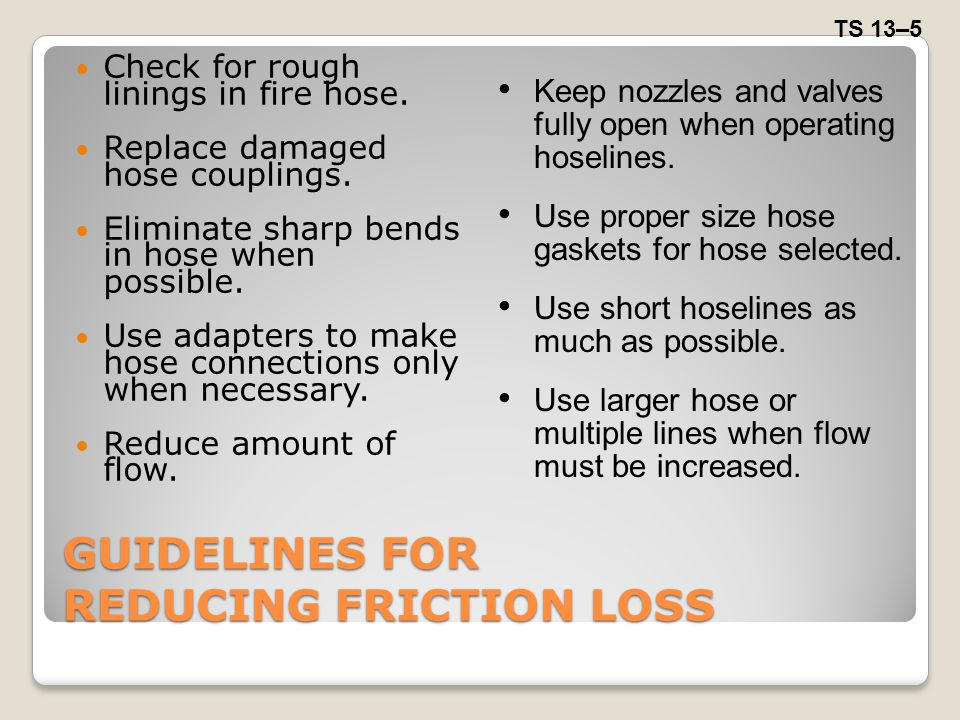 GUIDELINES FOR REDUCING FRICTION LOSS