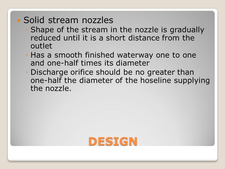 DESIGN Solid stream nozzles