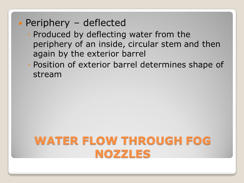 WATER FLOW THROUGH FOG NOZZLES