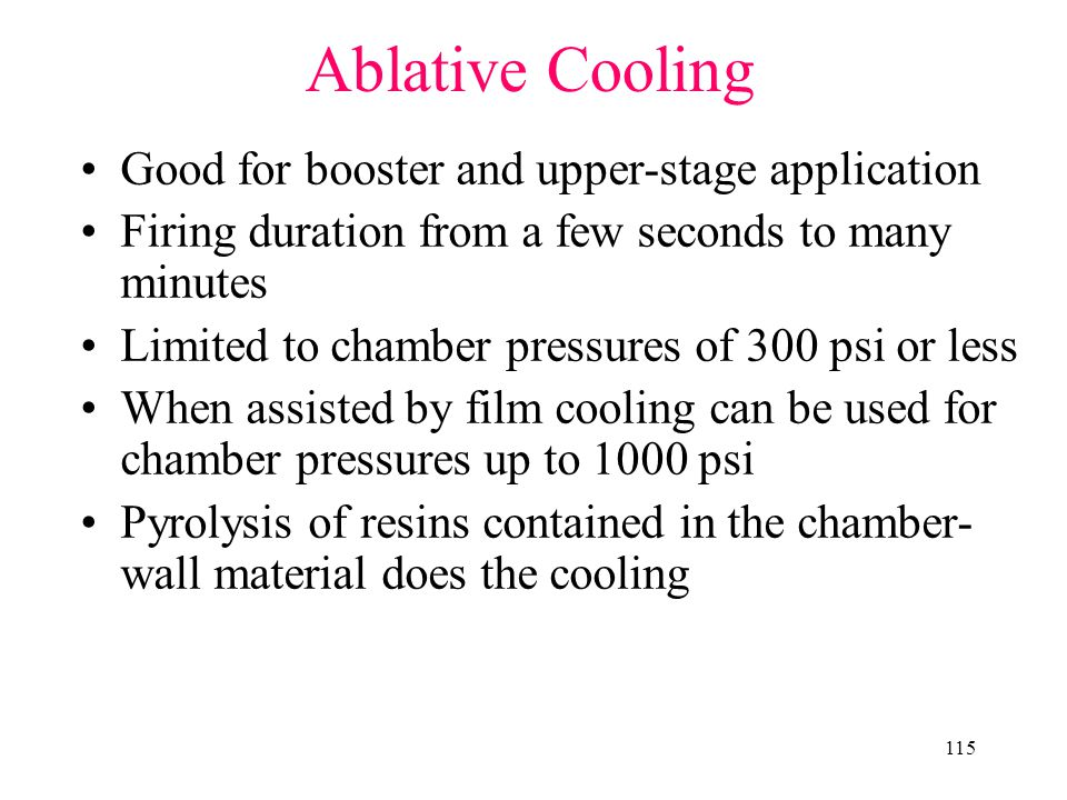 Ablative Cooling Good for booster and upper-stage application