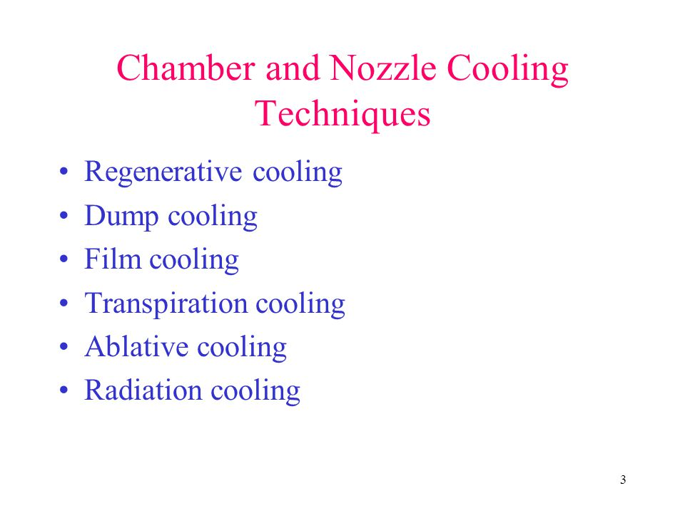 Chamber and Nozzle Cooling Techniques