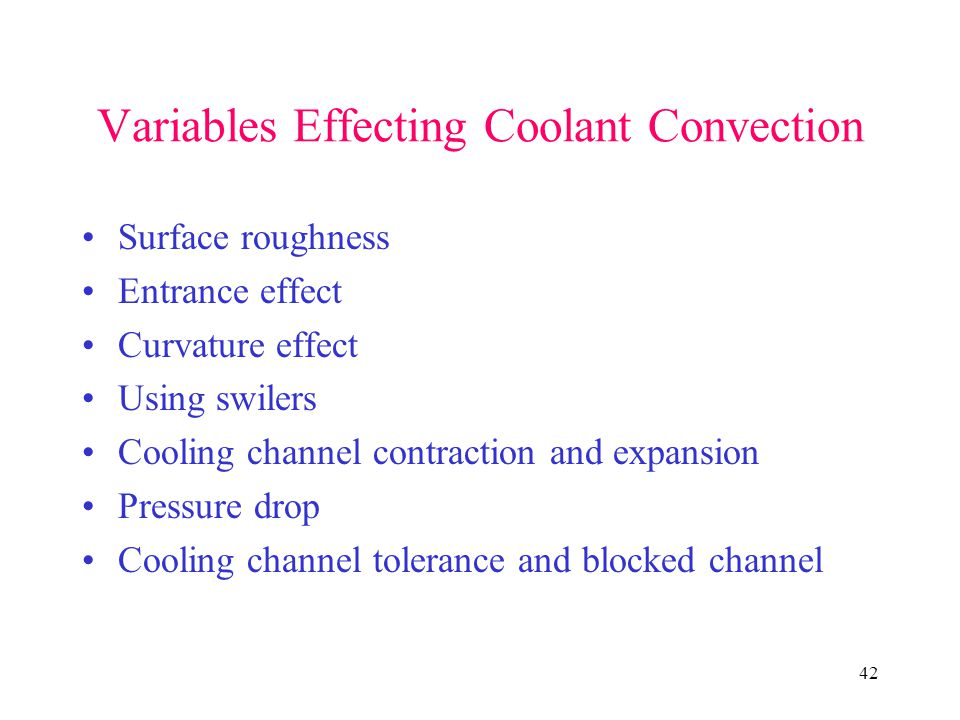 Variables Effecting Coolant Convection