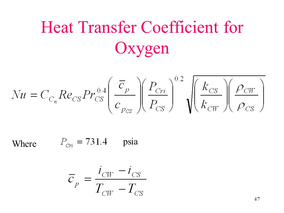 Heat Transfer Coefficient for Oxygen