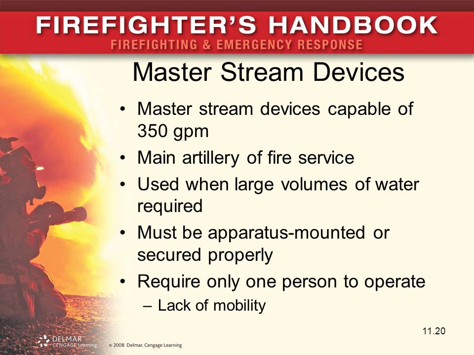 Master Stream Devices Master stream devices capable of 350 gpm