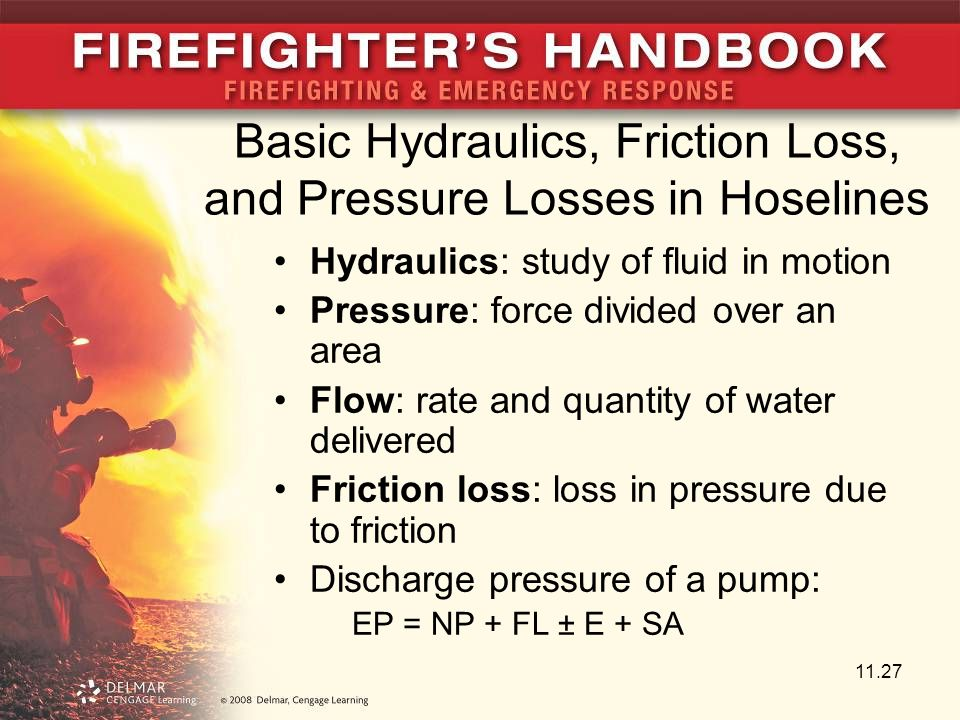 Basic Hydraulics, Friction Loss, and Pressure Losses in Hoselines